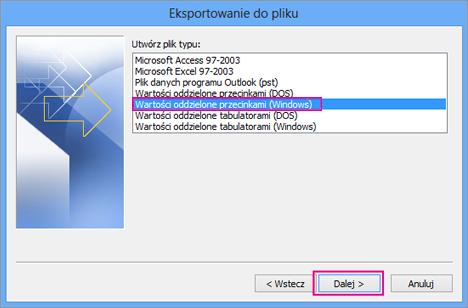 Wybierz pozycję Wartości oddzielone przecinkami (Windows).