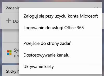 Zrzut ekranu przedstawiający opcję logowania się w programie Microsoft lub pakiecie Office 365 w menu więcej kart zadań