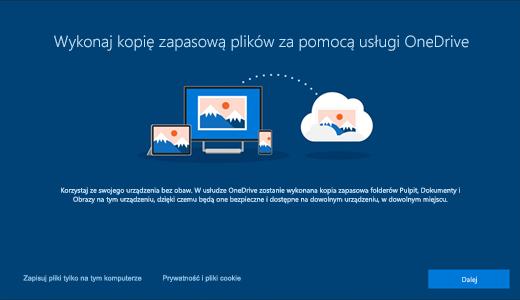 Zrzut ekranu przedstawiający stronę usługi OneDrive wyświetlaną podczas pierwszego użycia systemu Windows 10