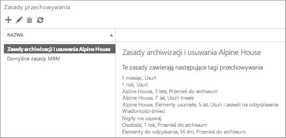 Nowe zasady przechowywania i lista połączonych tagów przechowywania