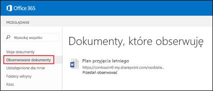Zrzut ekranu przedstawiający dokumenty usługi OneDrive dla Firm obserwowane w usłudze Office 365.