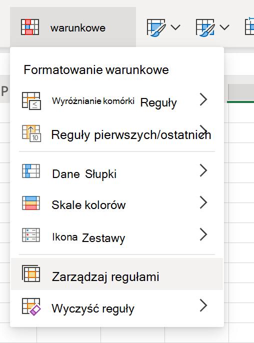 Menu Formatowanie warunkowe i kliknięcie przycisku Zarządzaj regułami