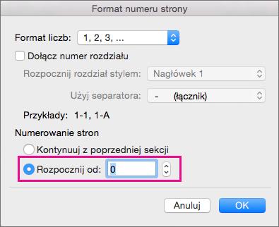 Aby ustawić numer strony początkowej, wybierz pozycję Rozpocznij od i wprowadź numer.