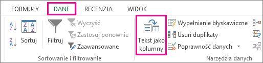 Kliknięcie pozycji Tekst jako kolumny na karcie Dane