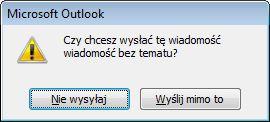 Okno dialogowe alertu dotyczącego wiadomości bez tematu