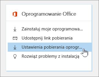 Ustawienia pobierania oprogramowania pakietu Office