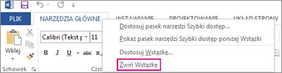 Polecenie Zwiń Wstążkę wyświetlane po kliknięciu prawym przyciskiem myszy karty na wstążce w programie Word 2013