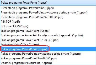 """Lista typów plików w programie PowerPoint zawiera """"PowerPoint Show (. ppsx)""""."""