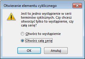 Okno dialogowe Otwieranie elementu cyklicznego