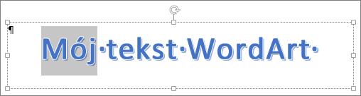 Częściowo zaznaczony tekst WordArt