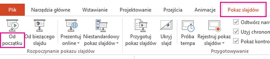Na karcie Pokaz slajdów kliknij pozycję Od początku.