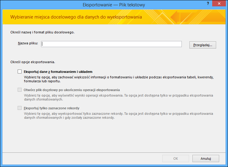 Wybierz opcje eksportowania w oknie dialogowym Eksportowanie — plik tekstowy.