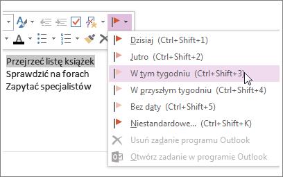 Możesz utworzyć zadanie, które będzie śledzone w programie Outlook.