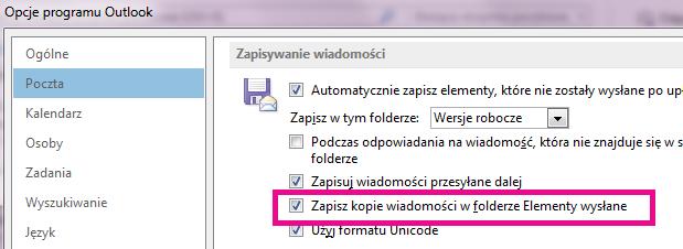 """Pole wyboru """"Zapisz kopie wiadomości w folderze Elementy wysłane"""" jest zaznaczone."""