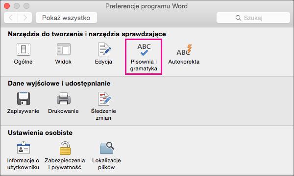 Kliknij pozycję Pisownia i gramatyka, aby zmienić ustawienia sprawdzania pisowni i gramatyki.