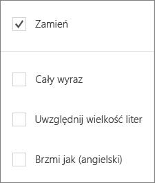 Pokazuje opcje wyszukiwania dla aplikacji Word Mobile: zamienić, Uwzględnij wyrazy, Uwzględnij wielkość liter, brzmi jak.