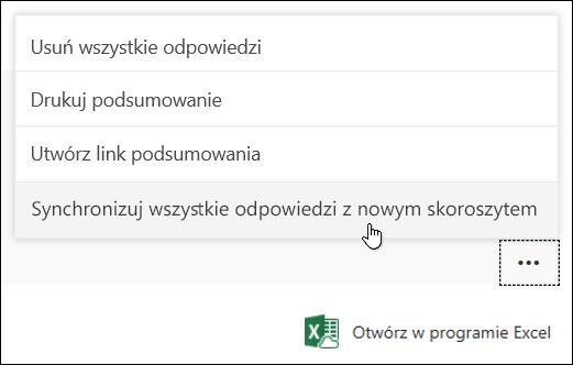 Opcja Synchronizuj wszystkie odpowiedzi z nowym skoroszytem w aplikacji Microsoft Forms