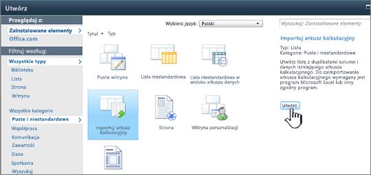 Okno dialogowe Utwórz z wyróżnionymi przyciskami Importuj arkusz kalkulacyjny i Utwórz