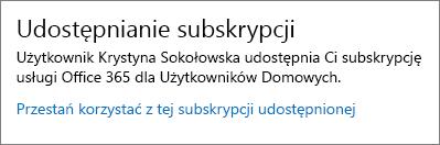 Sekcja Udostępnianie subskrypcji na stronie Moje konto z linkiem Przestań korzystać z tej subskrypcji udostępnionej.
