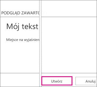 Przycisk Utwórz w oknie Dodaj tekst