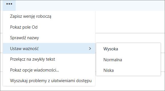Zrzut ekranu zawiera dodatkowe opcje dostępne w przypadku wiadomości z opcją dla Ustawianie ważności wyróżniony, wyświetlania wartości wysoki, Normalny i niski.