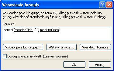 Ukończona formuła konstruująca nazwę formularza w oknie dialogowym Wstawianie formuły