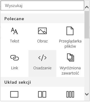 Zrzut ekranu przedstawiający menu osadzania zawartości w programie SharePoint.