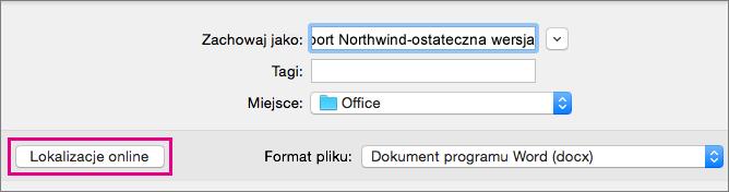 W menu Plik kliknij polecenie Zapisz jako, a następnie kliknij pozycję Lokalizacje online, aby zapisać dokument w lokalizacji online.