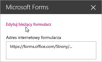 Edytowanie bieżącego formularza w panelu składnika Web Part programu Microsoft Forms dla istniejącego formularza.