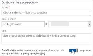 Zrzut ekranu: Włączanie przełącznik, aby zezwolić członkom zewnętrznych wysłać do listy dystrybucyjnej