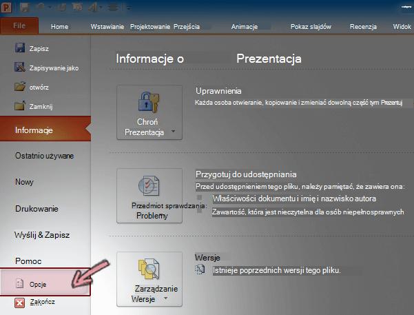 Na karcie Plik na wstążce w programie PowerPoint 2010 kliknij pozycję Opcje.
