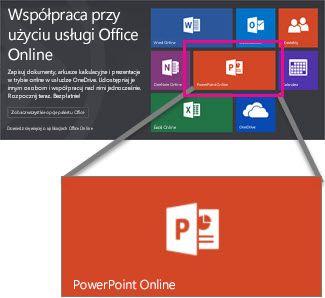 Wybierz programu PowerPoint w trybie Online