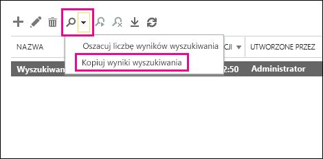 Kliknij pozycję Wyszukaj, a następnie kliknij polecenie Kopiuj wyniki wyszukiwania