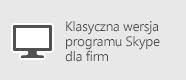 Skype dla firm — komputer z systemem Windows