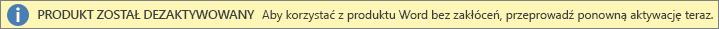 Zrzut ekranu przedstawiający pasek z ostrzeżeniem Produkt został dezaktywowany