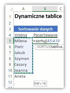 Zrzut ekranu arkusza programu Excel przedstawiającego listę danych i formułę z użytą funkcją SORTUJ do sortowania listy.