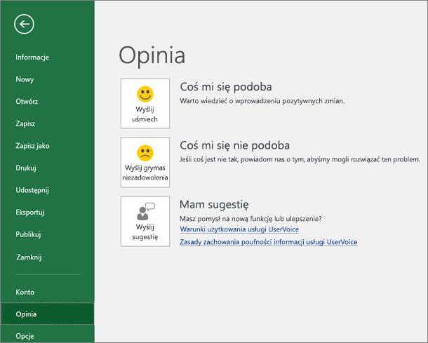 Kliknij pozycję Plik > Opinia, aby powiadomić firmę Microsoft o swoich komentarzach lub sugestiach dotyczących programu Excel
