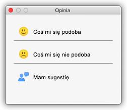 Zrzut ekranu przedstawiający okno dialogowe Opinia z przyciskami Coś mi się podoba, Coś mi się nie podoba oraz Mam sugestię.