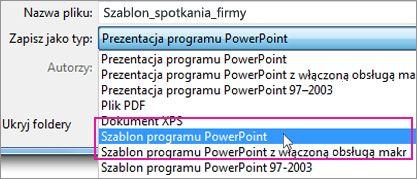 Zapisywanie jako szablonu programu PowerPoint