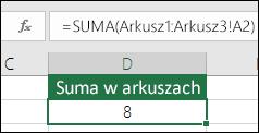 Formuła sumy 3D w komórce D2 to = SUMA(Arkusz1:Arkusz3!A2)