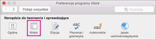 W preferencjach programu Word kliknij menu Widok, aby zmienić preferencje wyświetlania.