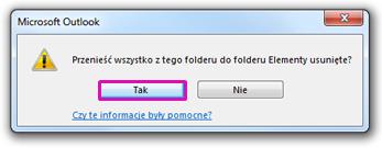 Kliknij przycisk Tak, aby potwierdzić, że chcesz trwale usunąć wszystkie elementy z folderu.