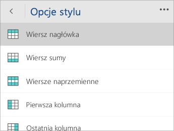 Zrzut ekranu przedstawiający menu Opcje stylu z wybraną opcją Wiersz nagłówka.