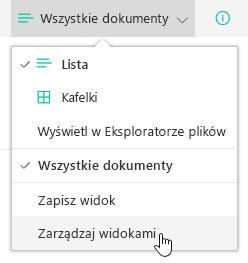 Wyświetlanie menu wyboru z zaznaczoną pozycją Zarządzaj widokami