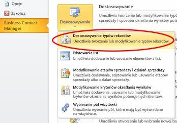 Polecenie dostosowywania typów rekordów dodatku Business Contact Manager w widoku Backstage programu Outlook