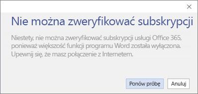 """Zrzut ekranu przedstawiający komunikat o błędzie """"Nie można zweryfikować subskrypcji"""""""