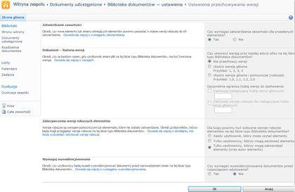 Strona Ustawienia przechowywania wersji z wyświetlonymi wybranymi opcjami dotyczącymi zatwierdzania