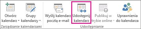 Przycisk Udostępnij kalendarz na karcie Narzędzia główne programu Outlook 2013