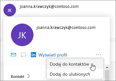 Wybierz ikonę wielokropka, a następnie wybierz pozycję Dodaj do kontaktów