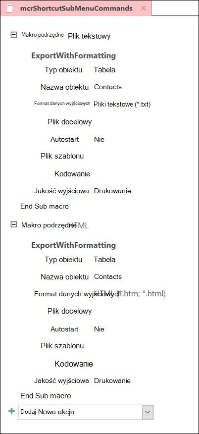 Zrzut ekranu przedstawiający makro w programie Access z dwoma podmakrami